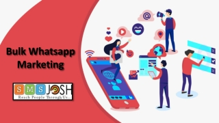 Bulk Whatsapp Marketing, WhatsApp Business API in Hyderabad – SMSjosh