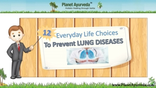Everyday Life Choices to Prevent Lung Diseases
