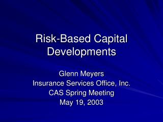 Risk-Based Capital Developments