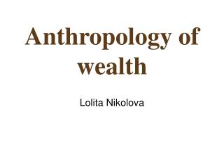 Anthropology of wealth