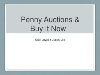 Penny Auctions & Buy it Now