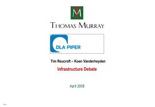 Infrastructure Debate April 2008