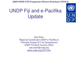 UNDP Fiji and e-Pacifika Update