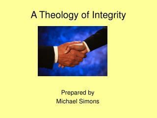 A Theology of Integrity