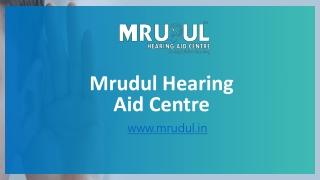 Hearing Aid Centre In Mumbai.
