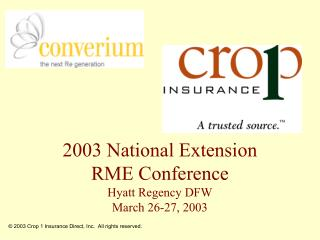 2003 National Extension RME Conference Hyatt Regency DFW March 26-27, 2003
