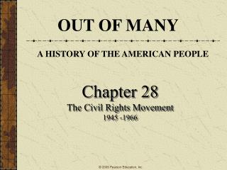 Chapter 28 The Civil Rights Movement 1945 -1966