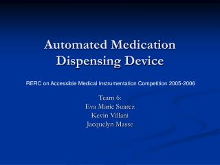 Automated Medication Dispensing Device
