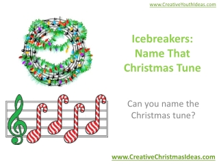 Icebreakers: Name That Christmas Tune