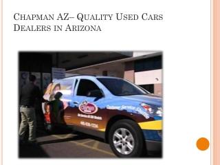 Chapman AZ – Quality Used Cars Dealers in Arizona