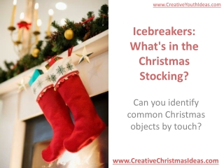 Icebreakers: What's in the Christmas Stocking?