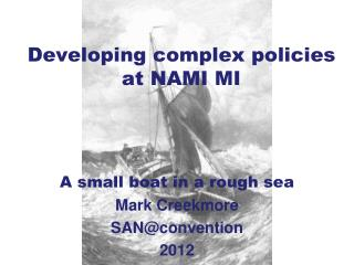 Developing complex policies at NAMI MI