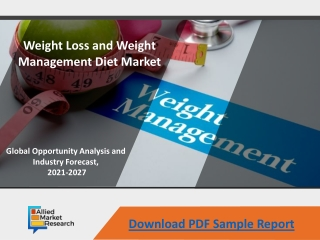 Weight Loss and Weight Management Diet Market Growth Rate - 2027
