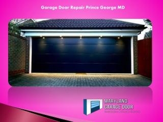 Garage Door Repair Prince George MD