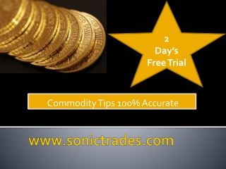 commodity tips 100% accurate