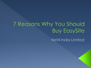 7 Reasons Why You Should Buy EasySite
