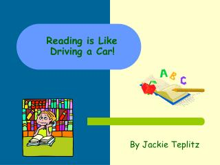 Reading is Like  Driving a Car!