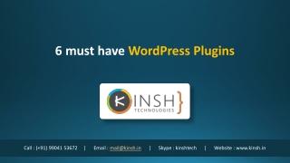 6 must have WordPress Plugins
