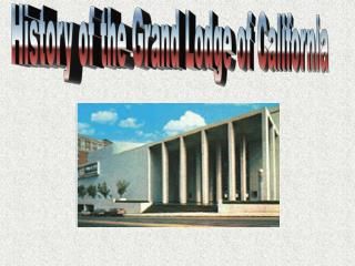 History of the Grand Lodge of California