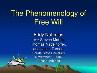 The Phenomenology of Free Will