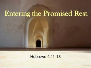 Entering the Promised Rest