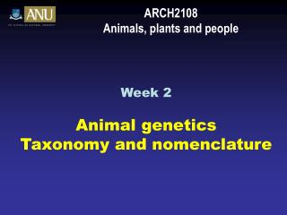ARCH2108 Animals, plants and people