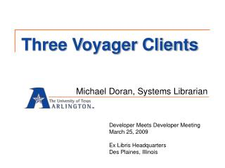 Three Voyager Clients