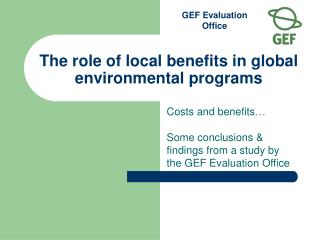 Role of local benefits in global environmental programs