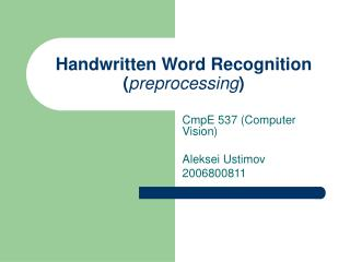 Handwritten Word Recognition preprocessing