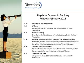 Step into Careers in Banking Friday 3 February 2012