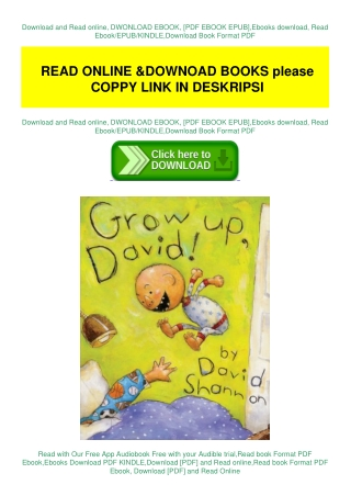 [PDF DOWNLOAD] Grow Up, David! David Shannon