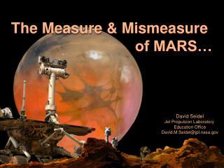The Measure & Mismeasure of MARS…
