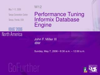 Performance Tuning Informix Database Engine