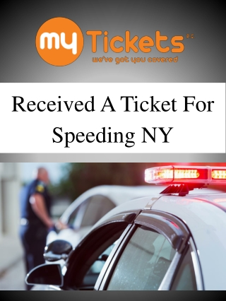 Received A Ticket For Speeding NY