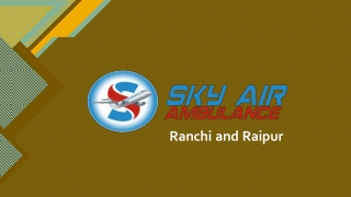 Book Quickly Sky Air Ambulance from Raipur or Ranchi to Delhi with Qualified Doctor