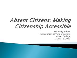 Absent Citizens: Making Citizenship Accessible