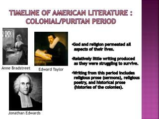 Timeline of American Literature : Colonial/puritan period