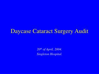 Daycase Cataract Surgery Audit