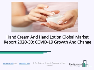 Hand Cream And Hand Lotion Market Industry Trends And Emerging Opportunities Till 2030
