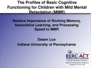 The Profiles of Basic Cognitive Functioning for Children with Mild Mental Retardation (MMR)
