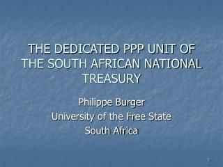THE DEDICATED PPP UNIT OF THE SOUTH AFRICAN NATIONAL TREASURY