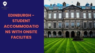 Edinburgh - Student Accommodations with Onsite Facilities