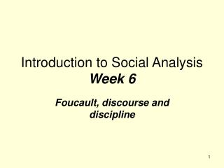 Introduction to Social Analysis  Week 6