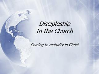 Discipleship In the Church