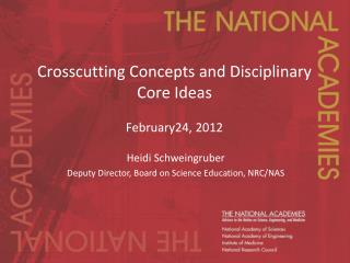 Crosscutting Concepts and Disciplinary Core Ideas  February24, 2012