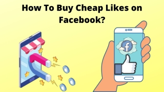 How To Buy Cheap Likes on Facebook?