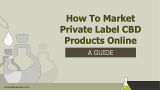 [Guide] How To Market Private Label CBD Products Online