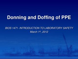 Donning and Doffing of PPE