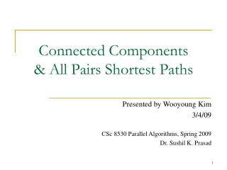 Connected Components & All Pairs Shortest Paths