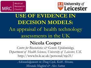 USE OF EVIDENCE IN DECISION MODELS:  An appraisal of health technology assessments in the UK
